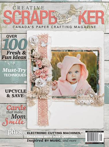 Creative Scrapbooker Spring 2017 Front Cover