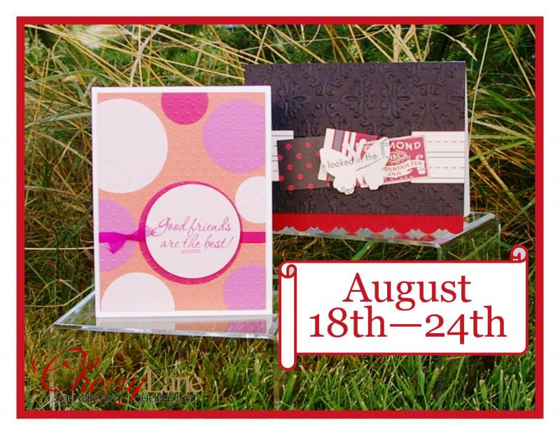 August 18-24 (Jenni Bowlin Studio, Crafts-Too, Ek Success, Cuttlebug, Big Shot)