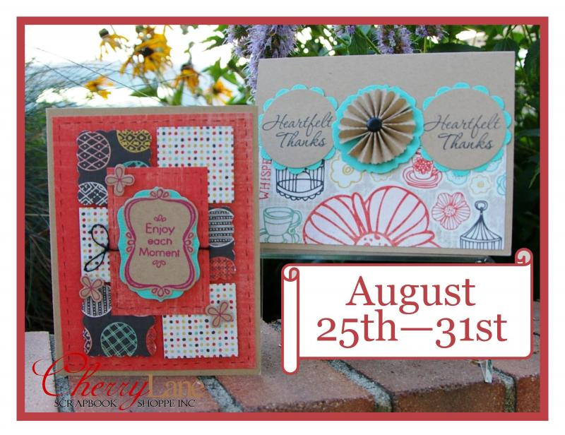August 25-31 (Basic Grey Paper Cottage, Hero Arts, Ranger, Sizzix, Ek Success)
