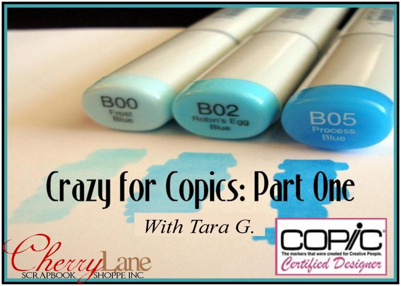 Crazy for Copics Part One with Tara
