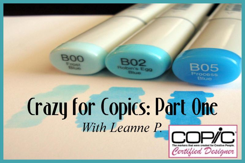 Crazy for Copics Part One